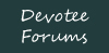 devotee forums